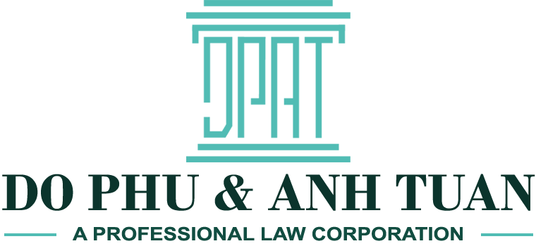 Do Phu & Anh Tuan PLC, A Professional Law Corporation